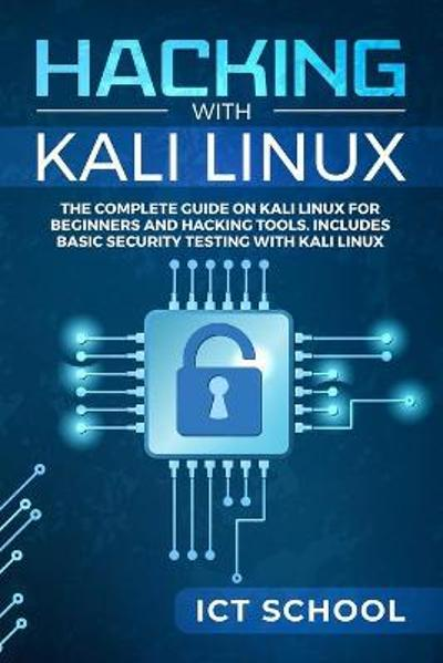 Hacking with Kali Linux - Ict School