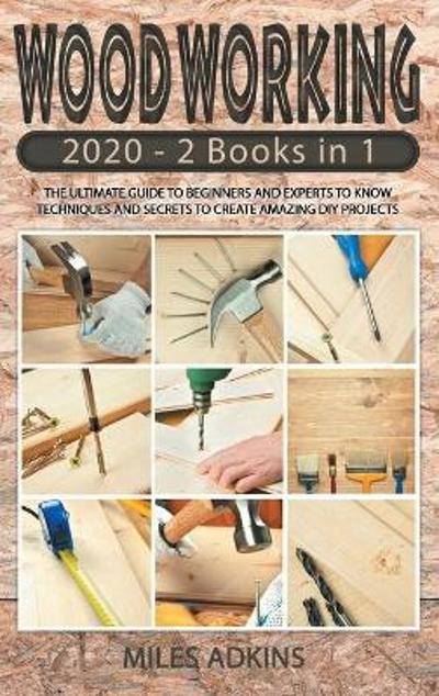 Woodworking 2020 - Miles Adkins