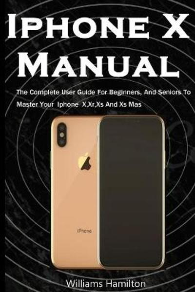 Iphone X Manual - Williams Hamilton