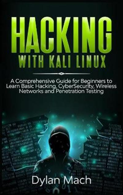 Hacking with Kali Linux - Dylan Mach