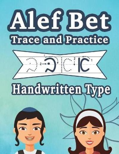 Alef Bet Trace and Practice Handwritten Type - Judaica (Chai) Publishing