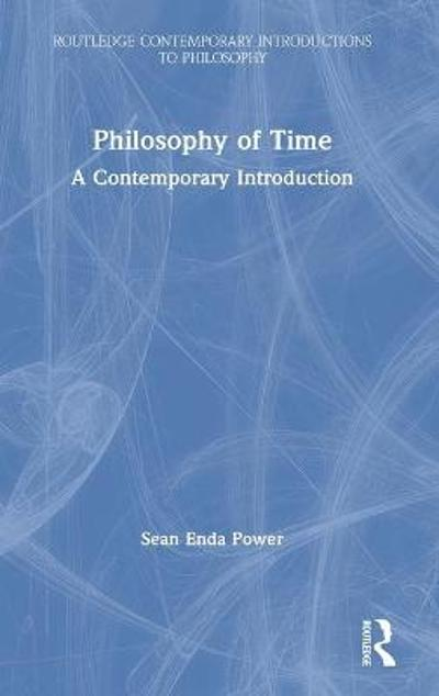 Philosophy of Time - Sean Enda Power