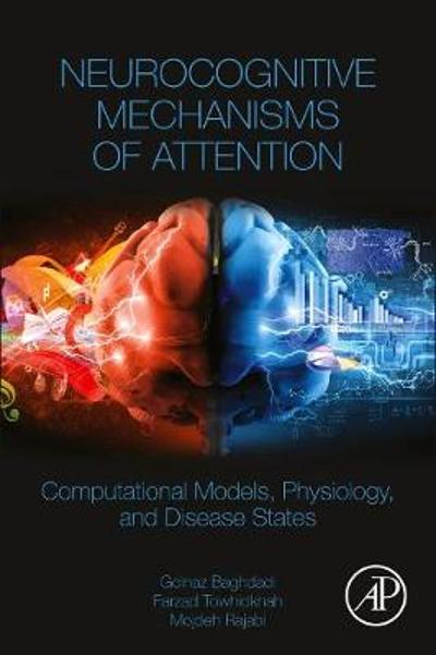 Neurocognitive Mechanisms of Attention - Golnaz Baghdadi