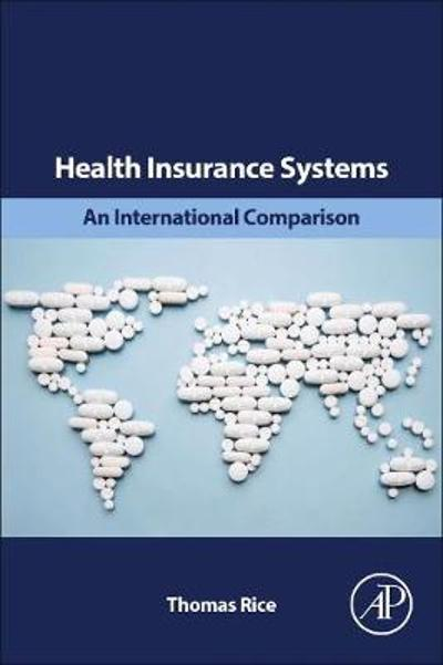Health Insurance Systems - Thomas Rice
