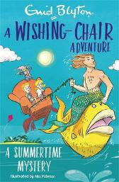 A Wishing-Chair Adventure: A Summertime Mystery - Enid Blyton