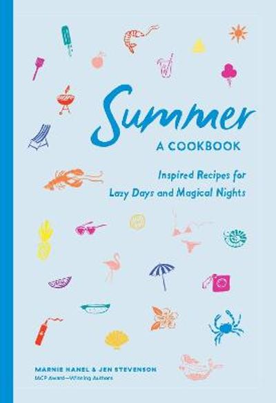 Summer: A Cookbook - Marnie Hanel