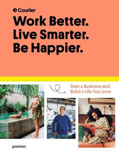 Work Better, Live Smarter - Courier