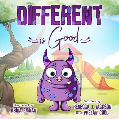 Different is Good - Rebecca J Jackson
