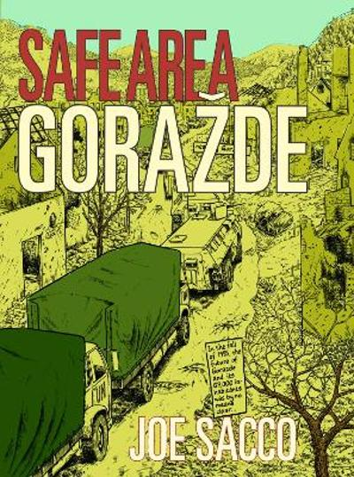 Safe Area Gorazde - Joe Sacco