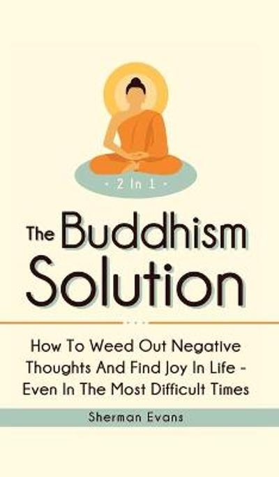 The Buddhism Solution 2 In 1 - Sherman Evans