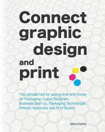 Connect graphic design and print - Anthony Baptiste