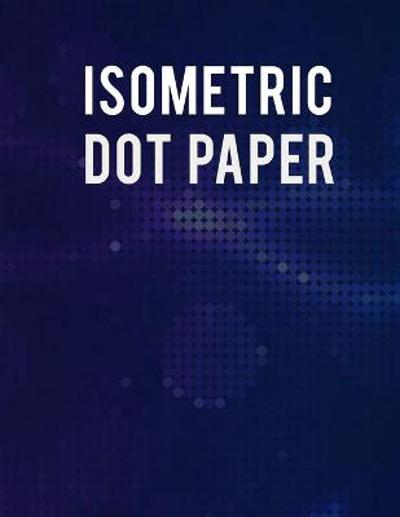 Isometric Dot Paper Notebook - Andrea Jensen