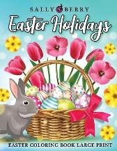 Easter Adult Coloring Book Large Print - Sally Berry