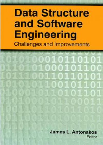 Data Structure and Software Engineering - James L. Antonakos