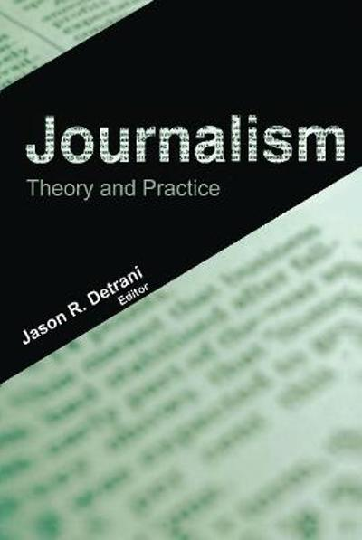 Journalism - Jason R. Detrani