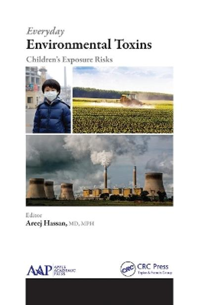 Everyday Environmental Toxins - Areej Hassan