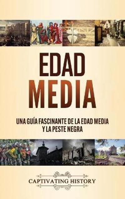 Edad Media - Captivating History