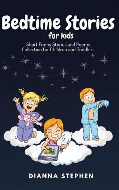 Bedtime Stories for Kids - Diana Stephen