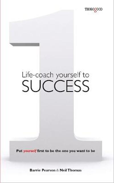 Life-coach Yourself to Success - Neil Thomas