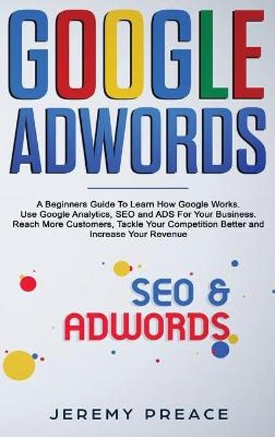 Google AdWords - Jeremy Preace