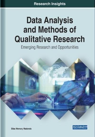 Data Analysis and Methods of Qualitative Research - Silas Memory Madondo