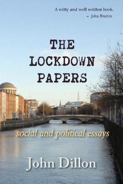 The Lockdown Papers - John Dillon