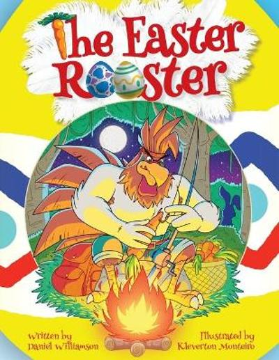 The Easter Rooster - Daniel Williamson