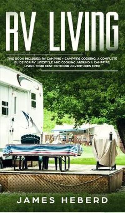 RV Living - James Heberd