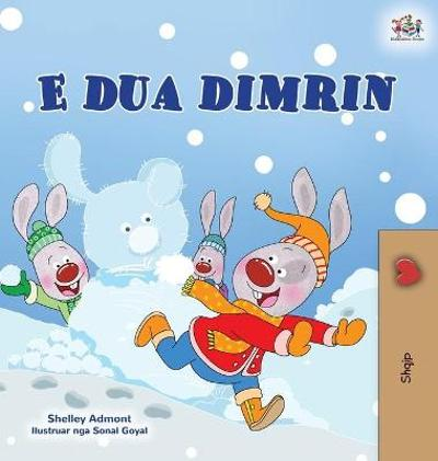 I Love Winter (Albanian Children's Book) - Shelley Admont