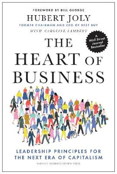 The Heart of Business - Hubert Joly