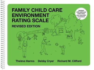 Family Child Care Environment Rating Scale FCCERS-R - Thelma Harms