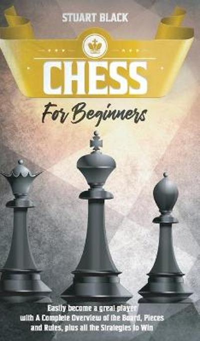 Chess For Beginners - Stuart Black