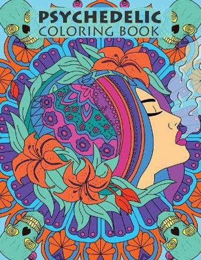 Psychedelic Coloring Book For Adults - Tasha Tokes