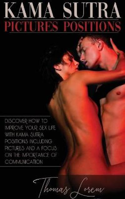 Kama Sutra Pictures Positions - Thomas Lorem