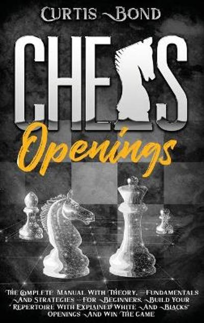 Chess Openings - Curtis Bond