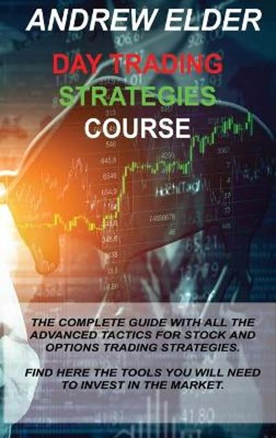 Day Trading Strategies Course - Andrew Elder