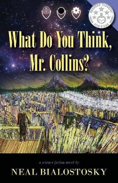 What Do You Think, Mr. Collins? - Neal Bialostosky