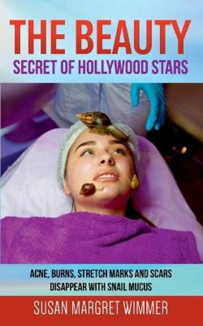 The Beauty - Secret of Hollywood Stars - Susan Margret Wimmer