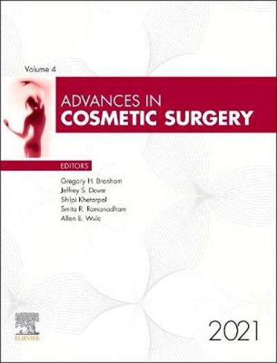 Advances in Cosmetic Surgery, 2021 - Gregory H. Branham