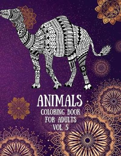 Animals Coloring Book For Adults vol. 5 - Over The Rainbow Publishing