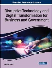Disruptive Technology and Digital Transformation for Business and Government - Kamaljeet Sandhu