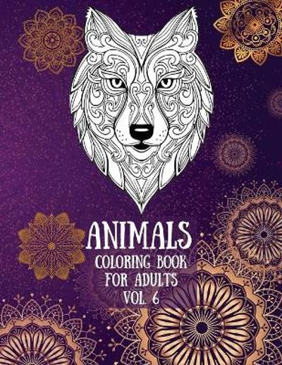 Animals Coloring Book For Adults vol. 6 - Over The Rainbow Publishing