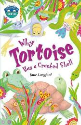 Storyworlds Bridges Stage 10 Why Tortoise Has a Cracked Shell (single) - Jane Langford