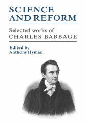 Science and Reform - Charles Babbage Anthony Hyman