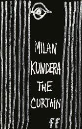 The Curtain - Milan Kundera