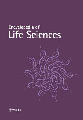 Encyclopedia of Life Sciences - Wiley