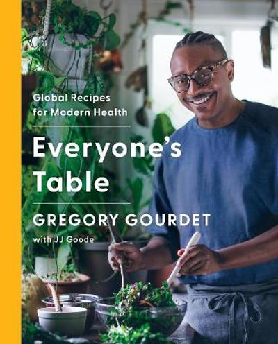 Everyone's Table - Gregory Gourdet