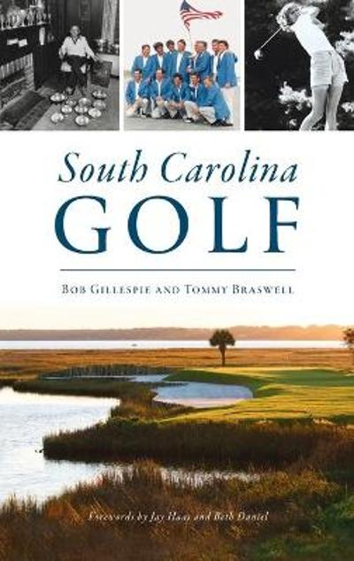 South Carolina Golf - Bob Gillespie