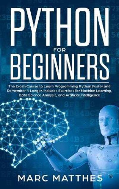 Python for Beginners - Marc Matthes