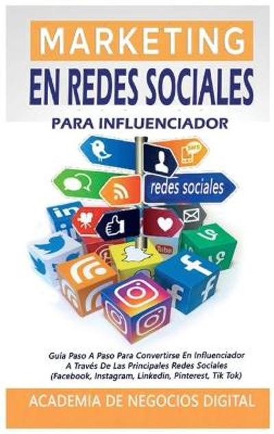 Marketing En Redes Sociales Para Influenciador - Academia de Negocios Digital